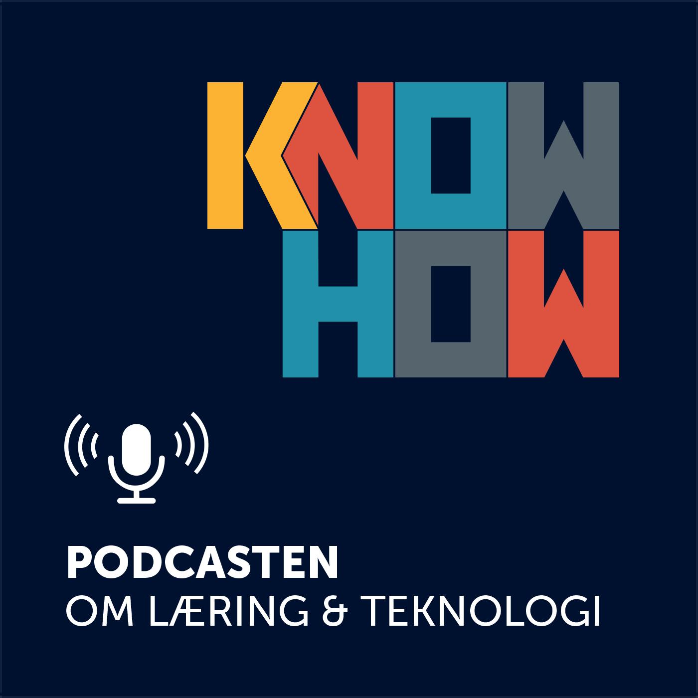 KnowHow EdTech – Podcasten om læring og teknologi